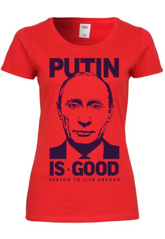 M107 F288N Damen T-Shirt mit Motiv Putin is a Reason to Live Abroad