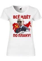 M110 F288N Damen T-Shirt mit Motiv Putin Goes According to Plan
