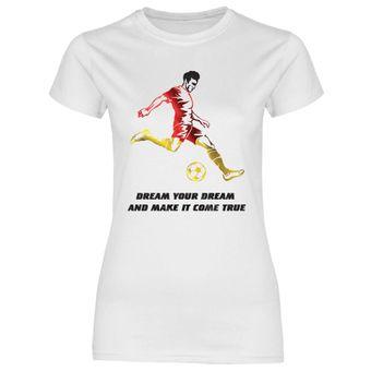 p2 Damen T-Shirt Träume deinen Traum und verwirkliche ihn